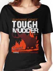 TOUGH MUDDER T-SHIRT 2013 SUNSHINE COAST Women's Relaxed Fit T-Shirt