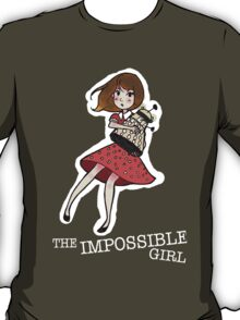 the impossible girl T-Shirt