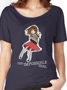the impossible girl Women's Relaxed Fit T-Shirt
