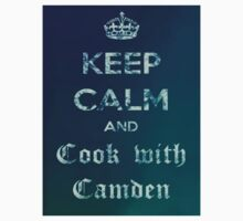 Keep Calm and Cook with Camden by PerryPalomino