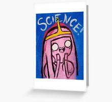 Science! - Princess Bubblegum Greeting Card
