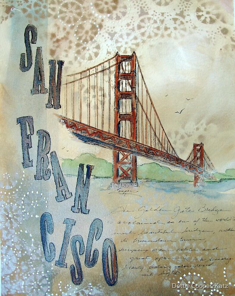 SAN FRANCISCO by Dottie Cooper-Katz