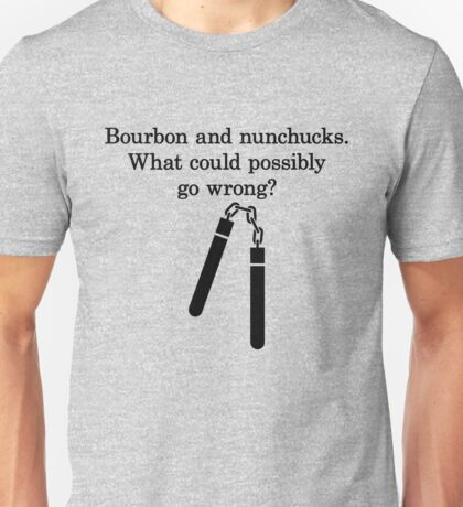 Bourbon and Nunchucks Unisex T-Shirt