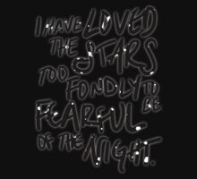I Have Loved the Stars Too Fondly One Piece - Short Sleeve
