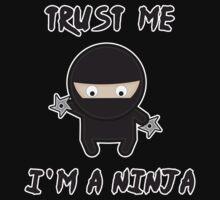 Trust me i am a ninja by waqqas