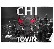 "Chicago Bulls ""Chi Town""  Poster"