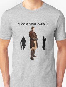 Choose Your Captain : Mal Reynolds Edition Unisex T-Shirt