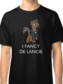 I Fancy De Lancie (White Text) Classic T-Shirt
