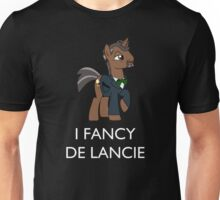 I Fancy De Lancie (White Text) Unisex T-Shirt