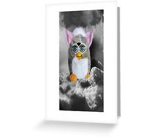 ☀ ツFURBY IN CLOUDS COMING TO LIVE ON EARTH☀ ツ Greeting Card