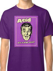 Funny Retro Acid Ad Classic T-Shirt