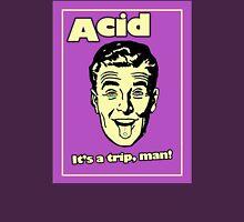Funny Retro Acid Ad Unisex T-Shirt