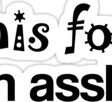 Asshole Font Sticker
