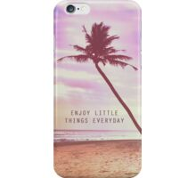 Enjoy little things iPhone Case/Skin