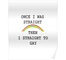 Straightly gay Poster