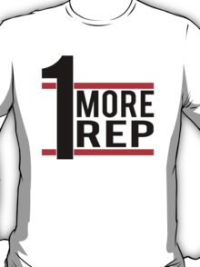 1 More Rep T-Shirt