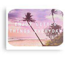 Enjoy little things Metal Print
