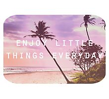 Enjoy little things Photographic Print