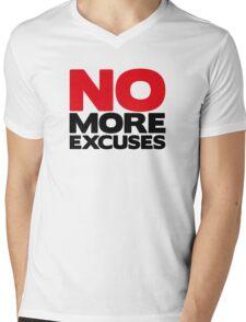 No More Excuses Mens V-Neck T-Shirt