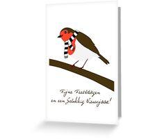 Fijne feestdagen en een gelukkig nieuwjaar! Greeting Card