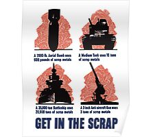 Get In The Scrap -- WWII Poster