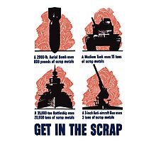 Get In The Scrap -- WWII Photographic Print