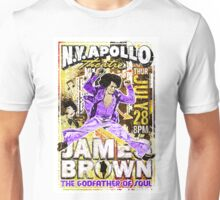 James Brown. The Godfather of Soul. Music. Art. Print. New York. Apollo. Rock and Roll. Get on up movie. Funk. Funky. Unisex T-Shirt