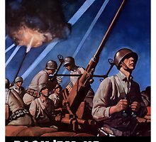 Back 'Em Up With More Metal  -- World War Two by warishellstore