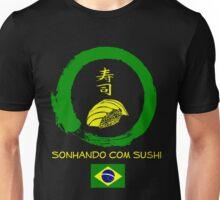 Dreaming of Sushi - Brasil Unisex T-Shirt