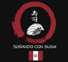 Dreaming of Sushi - Peru by DOSushi