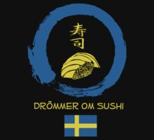 Dreaming of Sushi - Sweden by DOSushi