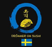 Dreaming of Sushi - Sweden Unisex T-Shirt