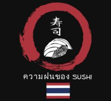 Dreaming of Sushi - Thailand by DOSushi