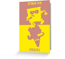 SpongeBob & Patrick two color Greeting Card