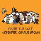 You're the Last Airbender, Charlie Brown! by Petertwnsnd