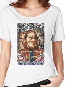 Jo Jo the dog face boy. Freakshow. Freak show. Side show. Carnival. Circus. Women's Relaxed Fit T-Shirt