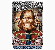 Jo Jo the dog face boy. Freakshow. Freak show. Side show. Carnival. Circus. Unisex T-Shirt