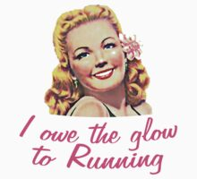 Owe The Glow Running by House Of Flo