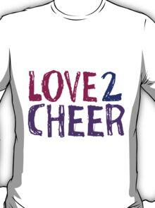 Love 2 Cheer T-Shirt