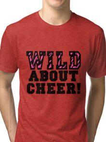 Wild About Cheer Tri-blend T-Shirt