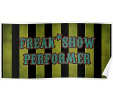 Freak Show Performer Poster