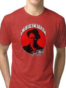 Big in Japan - Tom Waits Tri-blend T-Shirt
