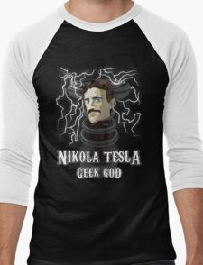 Nikola Tesla: Geek God Men's Baseball ¾ T-Shirt