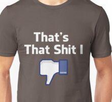 Don't Like Unisex T-Shirt