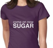 Come on now sugar - A Veronica Mars T-shirt Womens Fitted T-Shirt