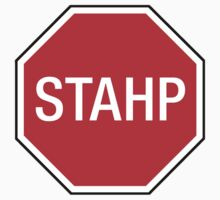 STOP SIGN - STAHP Kids Clothes