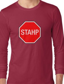 STOP SIGN - STAHP Long Sleeve T-Shirt