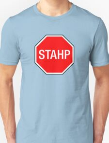 STOP SIGN - STAHP T-Shirt