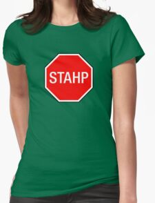 STOP SIGN - STAHP Womens Fitted T-Shirt