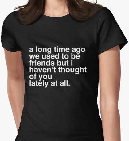A long time ago - A Veronica Mars T-shirt Womens Fitted T-Shirt